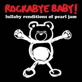 Rockabye Baby CD Pearl Jam