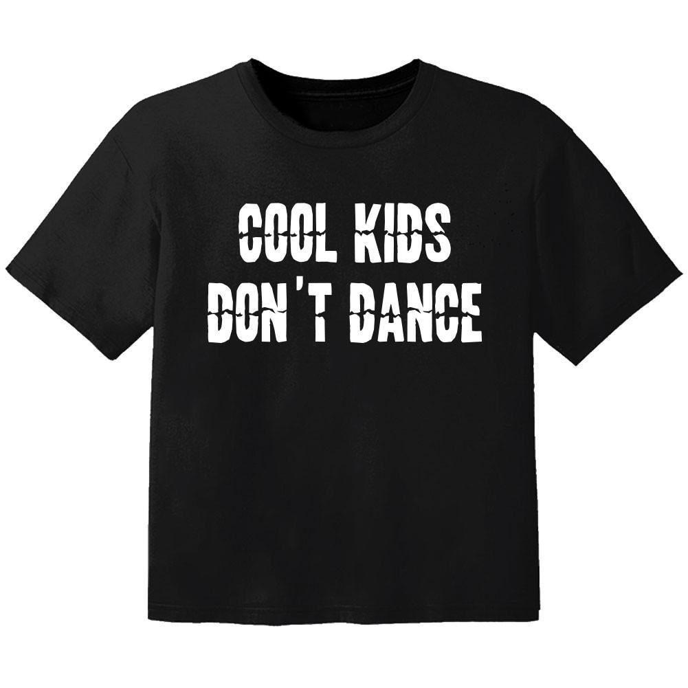 Cool Kinder Tshirt cool Kinder don't dance