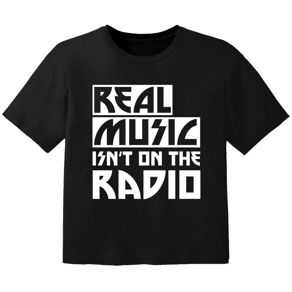 cool Kinder Tshirt real music isnt on the radio
